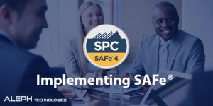 implementing safe-Aleph global scrum team